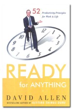 Ready for Anything: 52 Productivity Principles for Work & Life