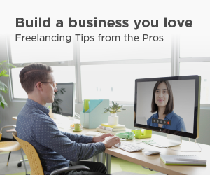 Build a Business You Love: Freelancing Tips from the Pros [Free eBook]